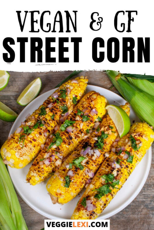 This vegan take on Mexican Street Corn is the perfect dish! So delicious, with lots of spice and flavors, and made healthier, too! #veggielexi #veganrecipes #veganfood #corn
